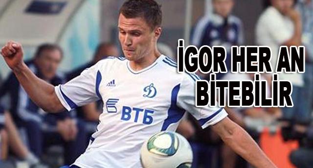 İgor Shitov ile anlaşma yapılması an meselesi