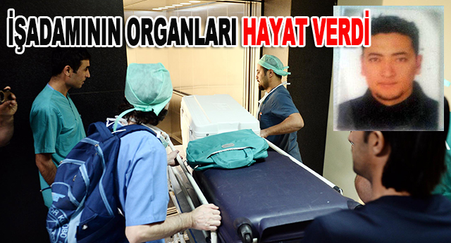 Osman Özmen'in organları ailesinin onayıyla bağışlandı