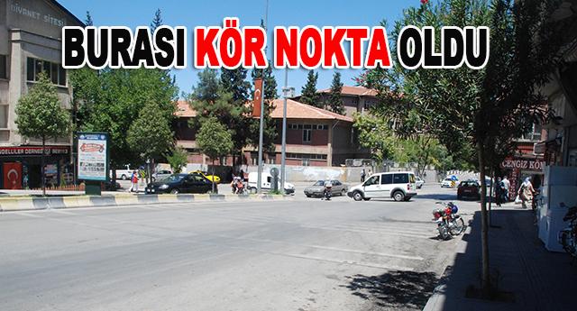 Özdemir Caddesi, resmen kör nokta oldu
