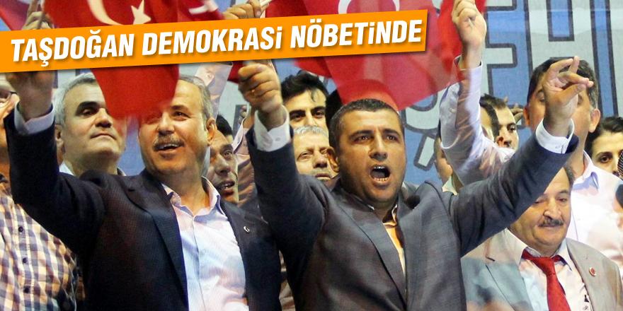 Taşdoğan: Bu millet bir olduğunda önünde hiçbir güç duramaz