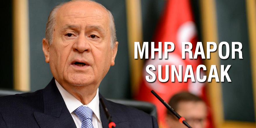 MHP rapor sunacak