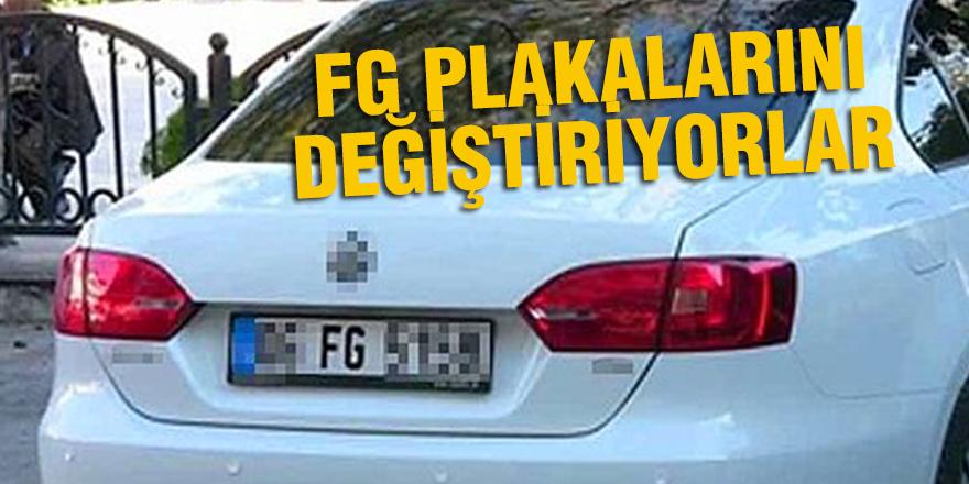 FG PLAKALARINI DEĞİŞTİRİYORLAR