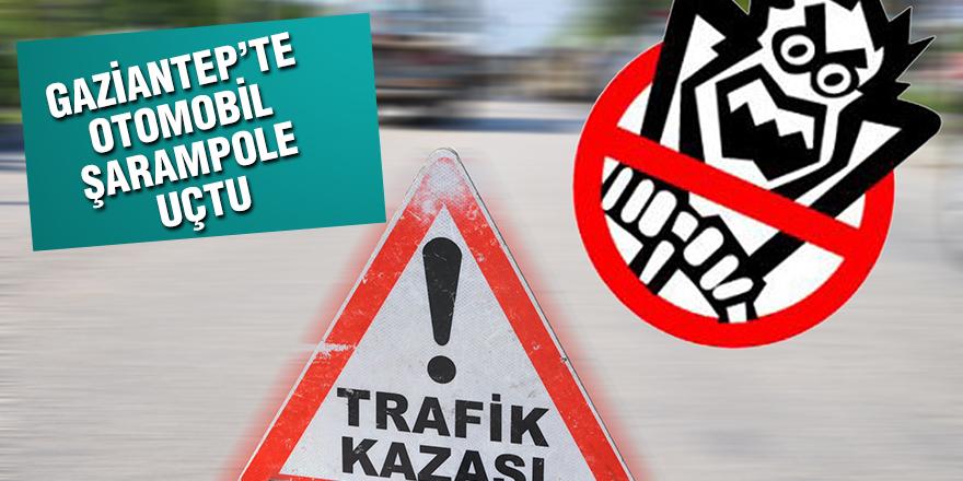 GAZİANTEP'TE OTOMOBİL ŞARAMPOLE UÇTU