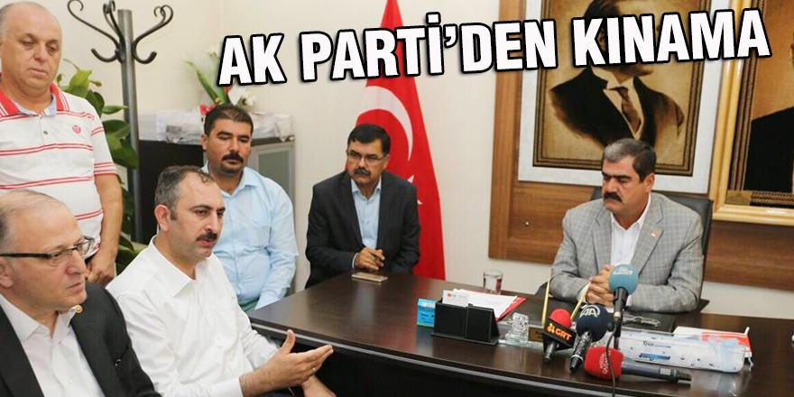 AK PARTİ'DEN KINAMA