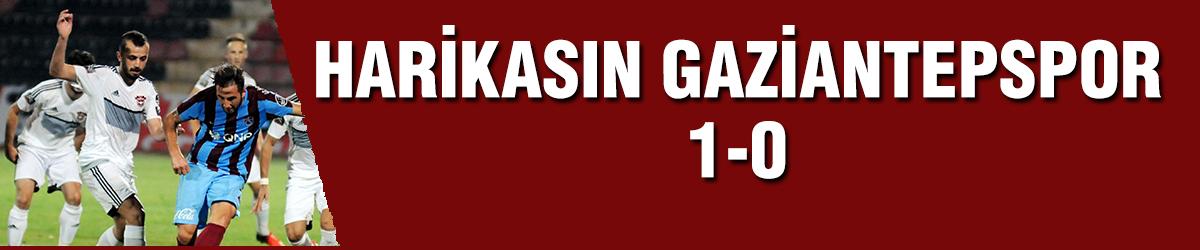 Harikasın Gaziantepspor 1 – 0