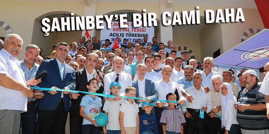 ŞAHİNBEY'E BİR CAMİ DAHA