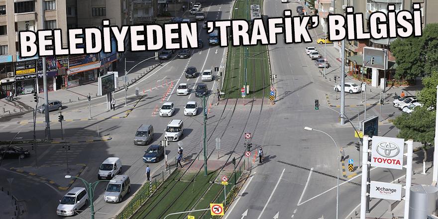 BELEDİYEDEN 'TRAFİK' BİLGİSİ