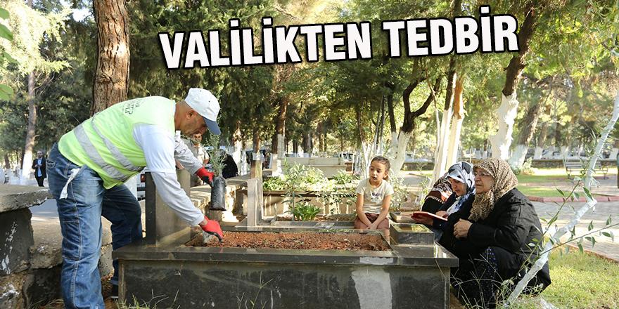 VALİLİKTEN TEDBİR