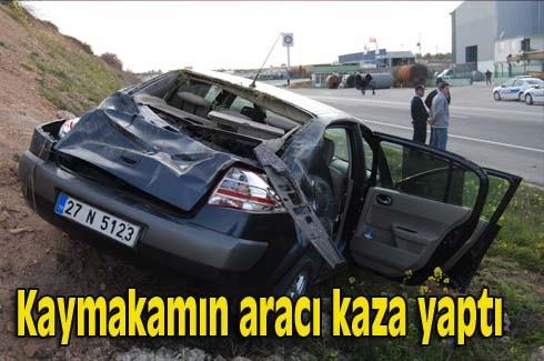 Kaymakamın aracı kaza yaptı