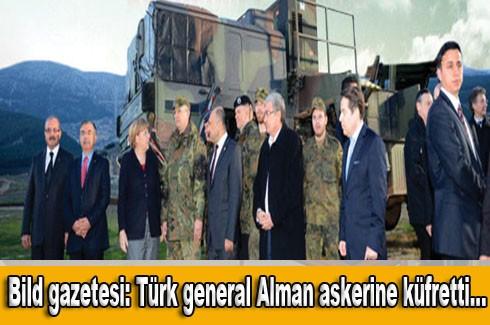 Bild gazetesi: Türk general  Alman askerine küfretti