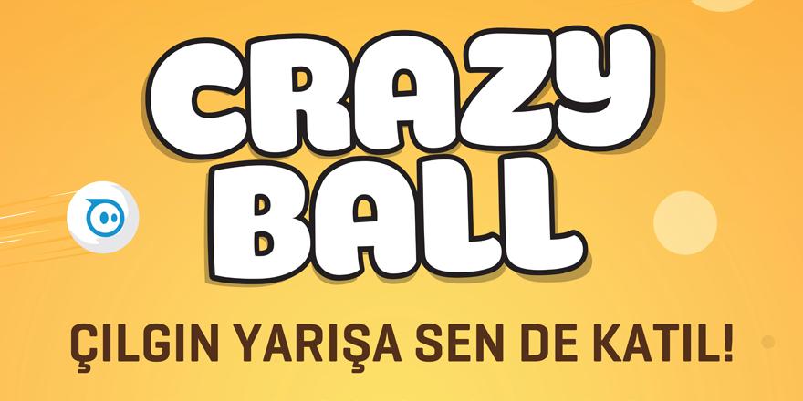 Crazy Ball Çılgınlığı