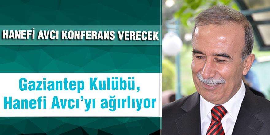 HANEFİ AVCI KONFERANS VERECEK