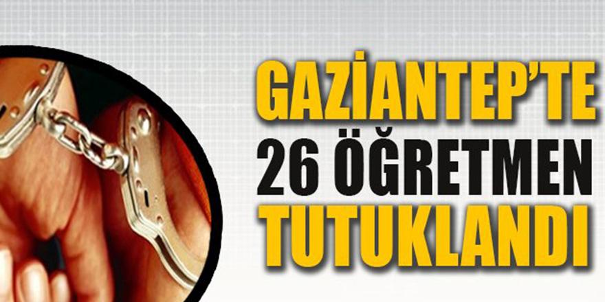 Gaziantep'te ByLock'tan 26 öğretmen tutuklandı