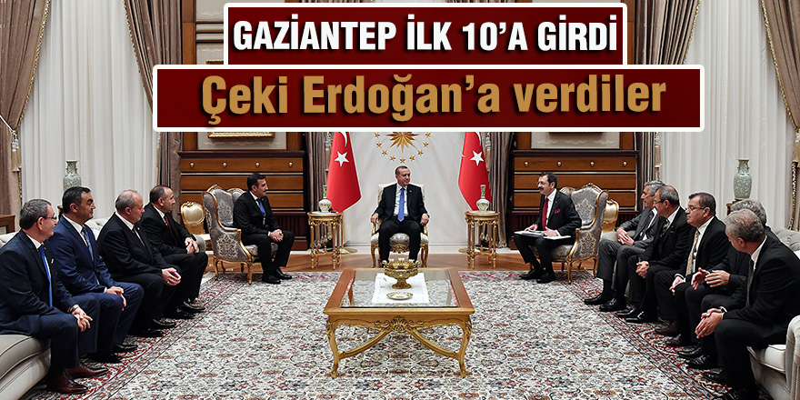 GAZİANTEP İLK 10'A GİRDİ