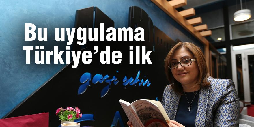 Bu uygulama Türkiye'de ilk