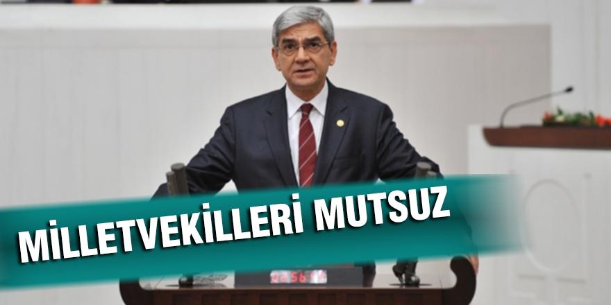 MİLLETVEKİLLERİ MUTSUZ