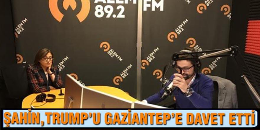 TRUMP'U GAZİANTEP'E DAVET ETTİ