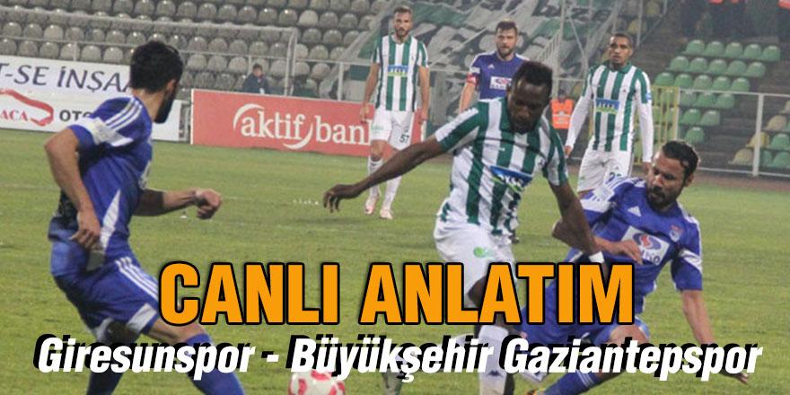 Giresunspor - Büyükşehir Gaziantepspor