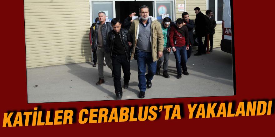 KATİLLER CERABLUS'TA YAKALANDI
