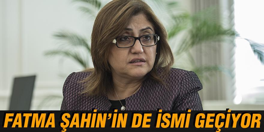 FATMA ŞAHİN'İN DE İSMİ GEÇİYOR
