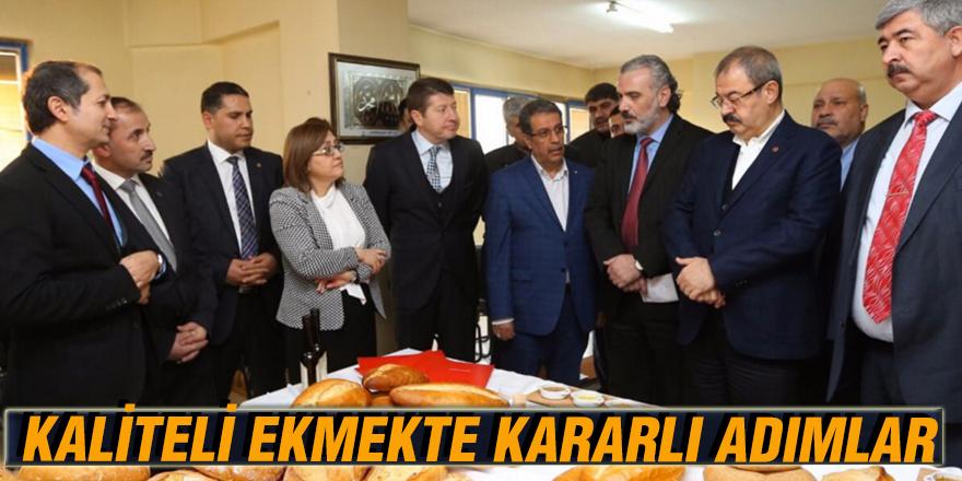 KALİTELİ EKMEKTE KARARLI ADIMLAR