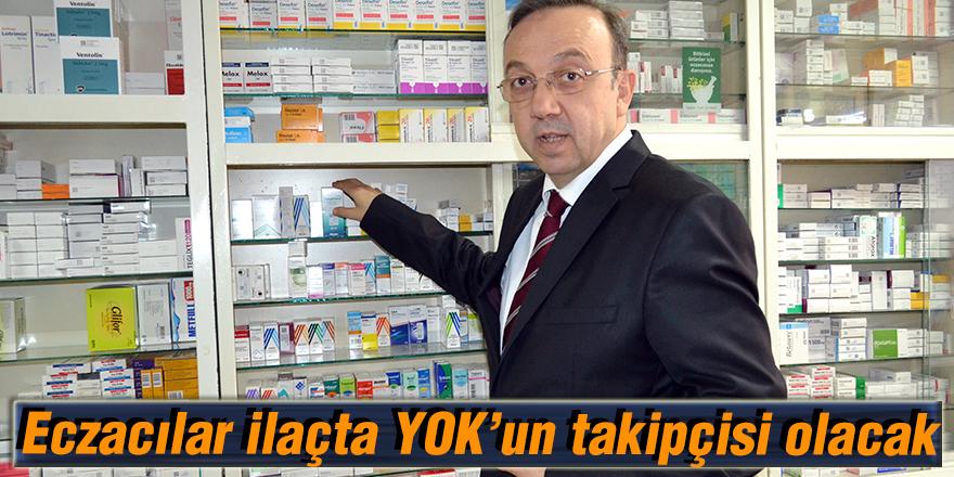 Eczacılar ilaçta YOK'un takipçisi olacak