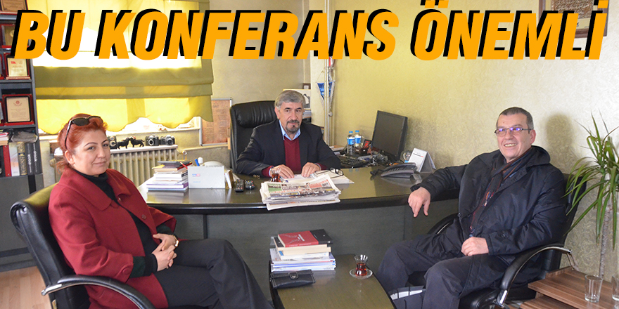 BU KONFERANS ÖNEMLİ