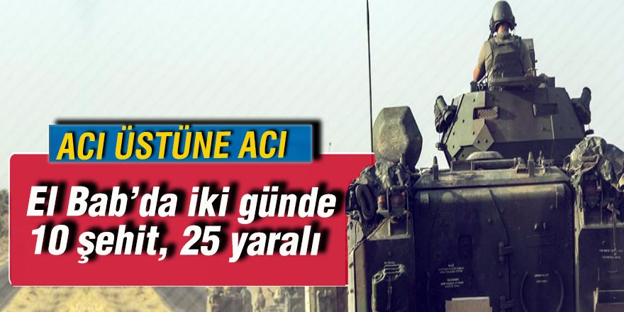 El Bab'da iki günde 10 şehit, 25 yaralı
