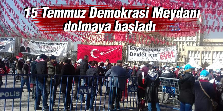 15 Temmuz Demokrasi Meydanı dolmaya başladı