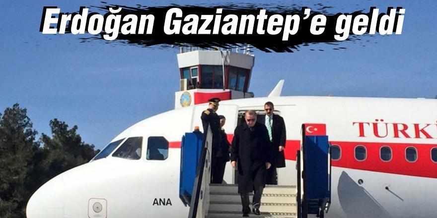 Erdoğan Gaziantep'e geldi
