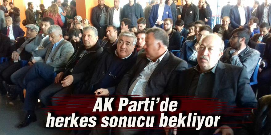 AK Parti'de herkes sonucu bekliyor