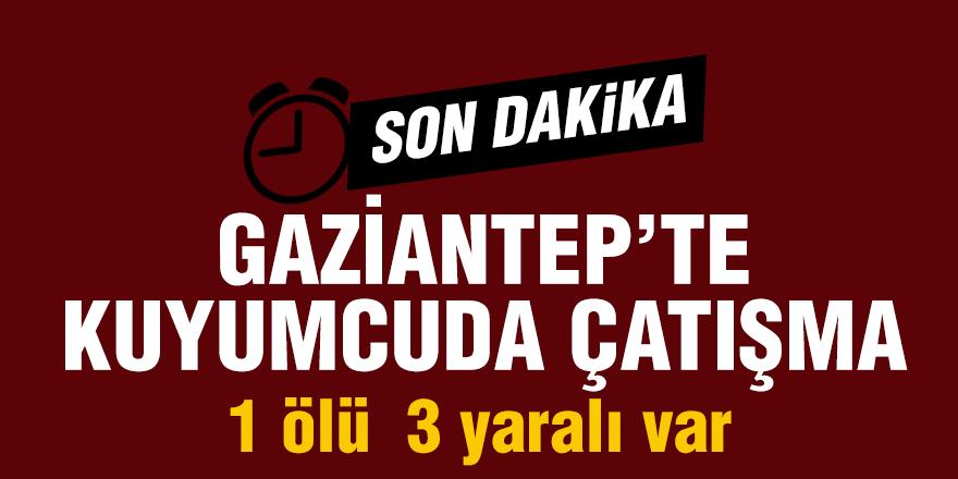Gaziantep'te kuyumcuda çatışma