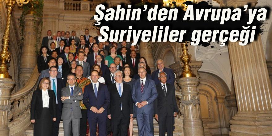 Şahin'den Avrupa'ya Suriyeliler gerçeği
