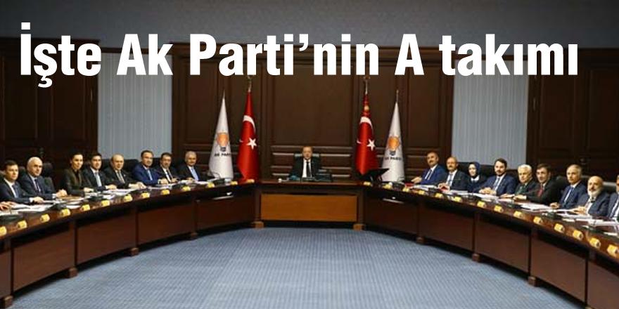 İŞTE Ak Parti'NİN A TAKIMI