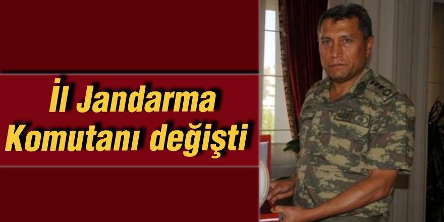 İl Jandarma Komutanı değişti