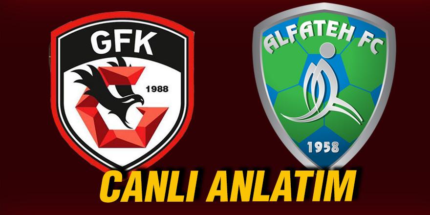 Gazişehir Gaziantep FK  Al Fateh CANLI ANLATIM