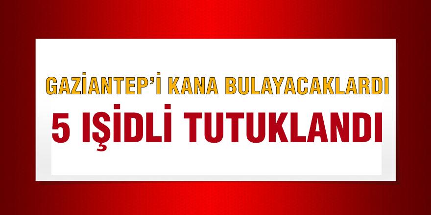 GAZİANTEP'İ KANA BULAYACAKLARDI