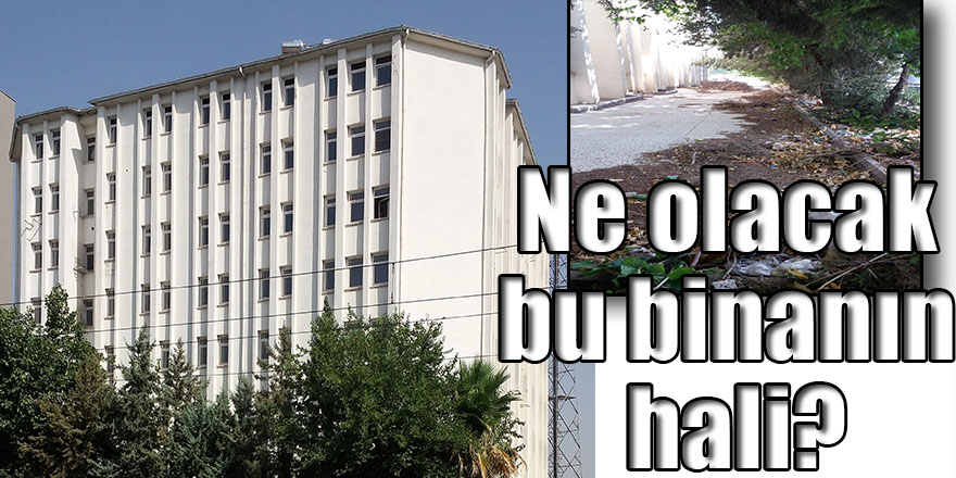 Ne olacak bu binanın hali?