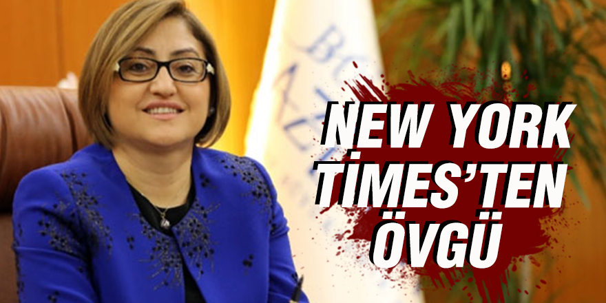 NEW YORK TİMES'TEN ÖVGÜ