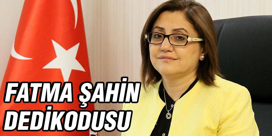 Fatma Şahin dedikodusu