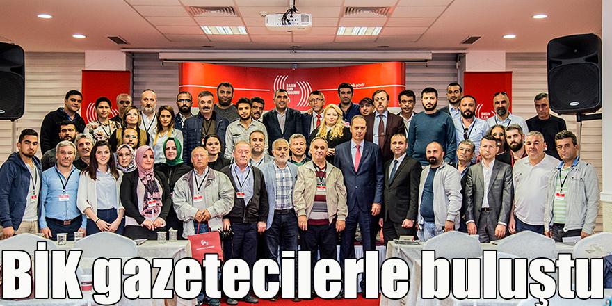 BİK gazetecilerle buluştu