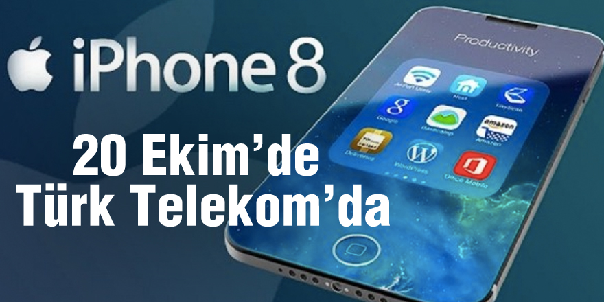 iPhone 8 ve iPhone 8 Plus 20 Ekim'de Türk Telekom'da