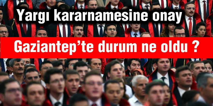 Gaziantep'te durum ne oldu ?