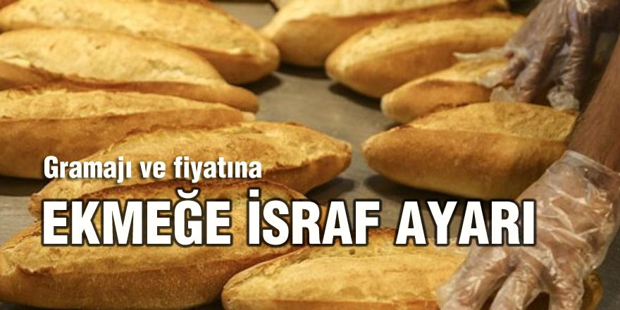 Ekmeğin gramajı ve fiyatına 'israf' ayarı!