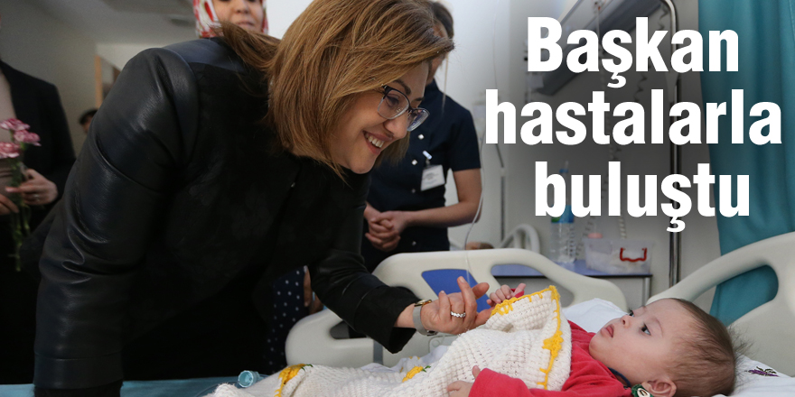 Başkan hastalarla buluştu