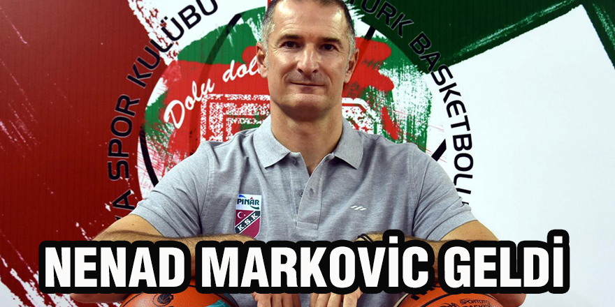 Nenad Markovic geldi