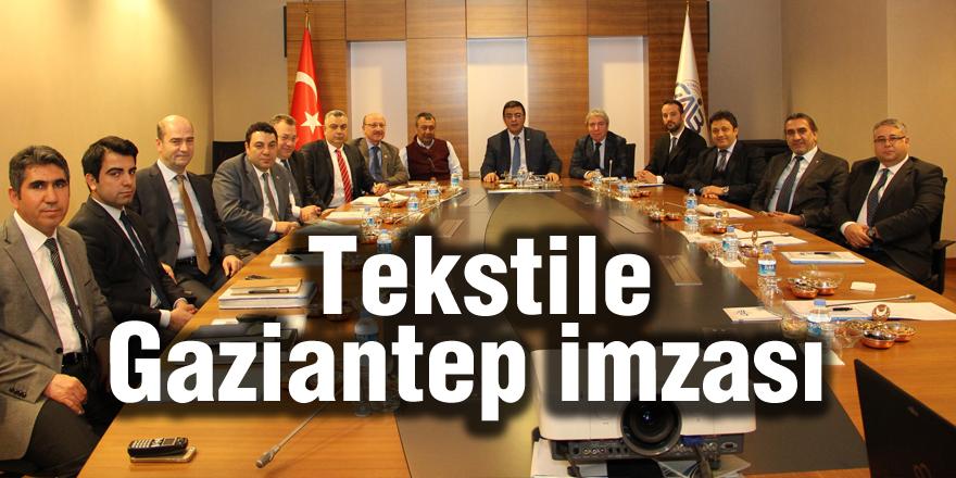 Tekstile Gaziantep imzası