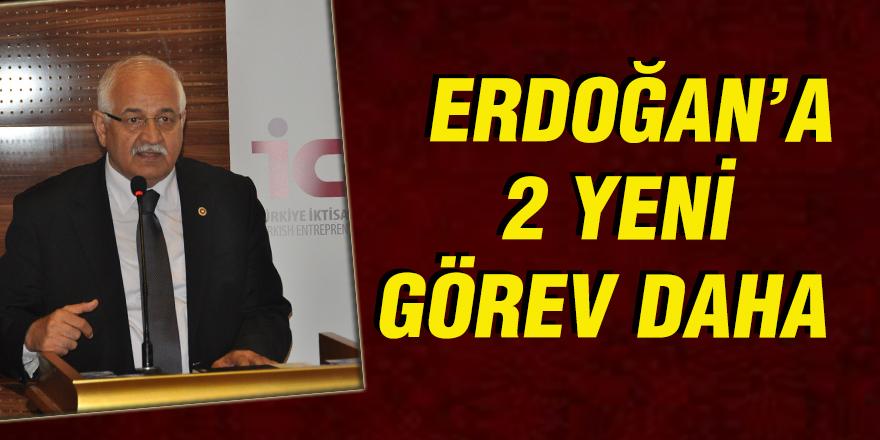 Erdoğan'a 2 yeni görev daha