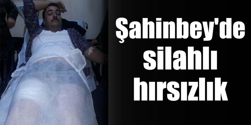 Şahinbey'de silahlı hırsızlık.