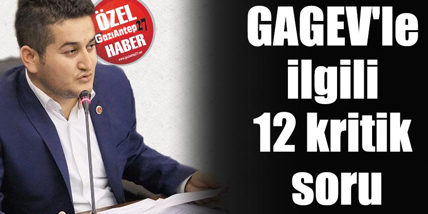 GAGEV'le ilgili 12 kritik soru